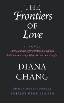 The Frontiers of Love By Chang, Diana