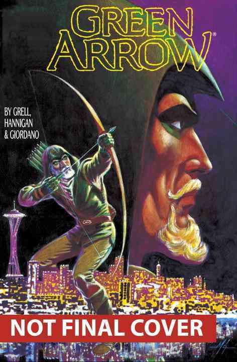 Green Arrow 1 By Grell, Mike/ Hannigan, Ed (ILT)/ Giordano, Dick (ILT)